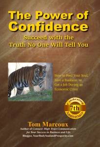 "Learn ways to boost your confidence in Tom Marcoux 's book ""The Power of Confidence"""